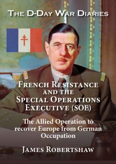 No. 8 in the series:  French Resistance andSpecial Operations Executive (SOE) 1940-44